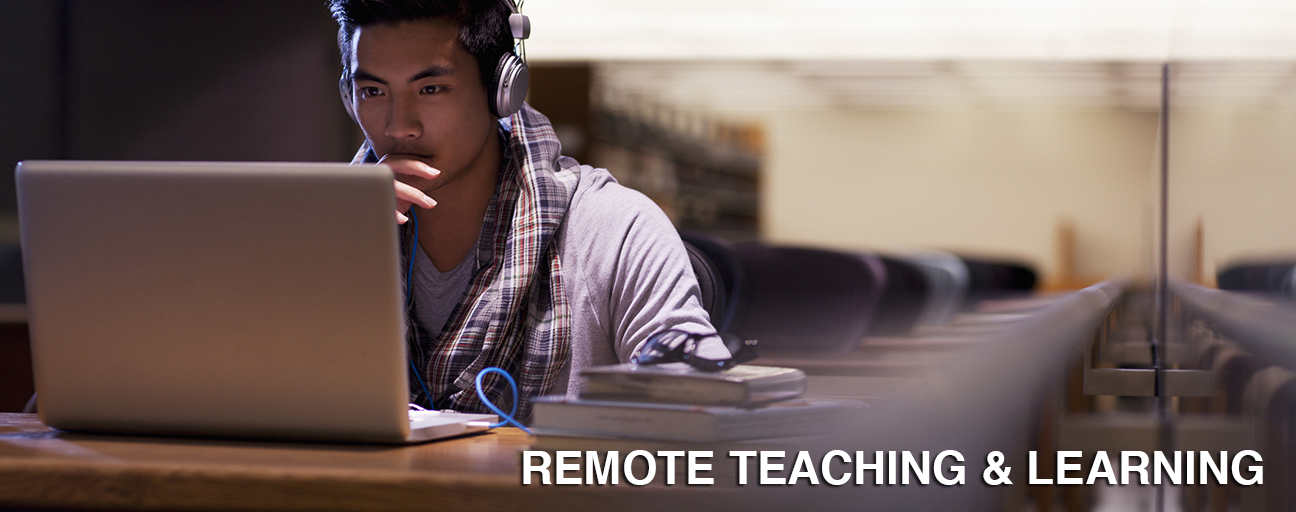 Banner image with the text: Remote Teaching & Learning.